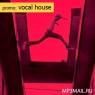 PROMO Vocal House (промо февраля 2015)