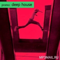 PROMO: Deep House (добавлено с 21 янв по 2 фев 2013)